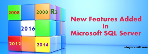 New Features Added in SQL Server