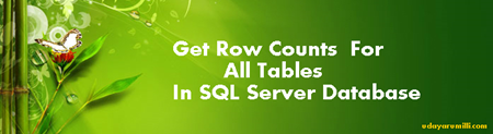 Script to get row count for all tables in a SQL Server database