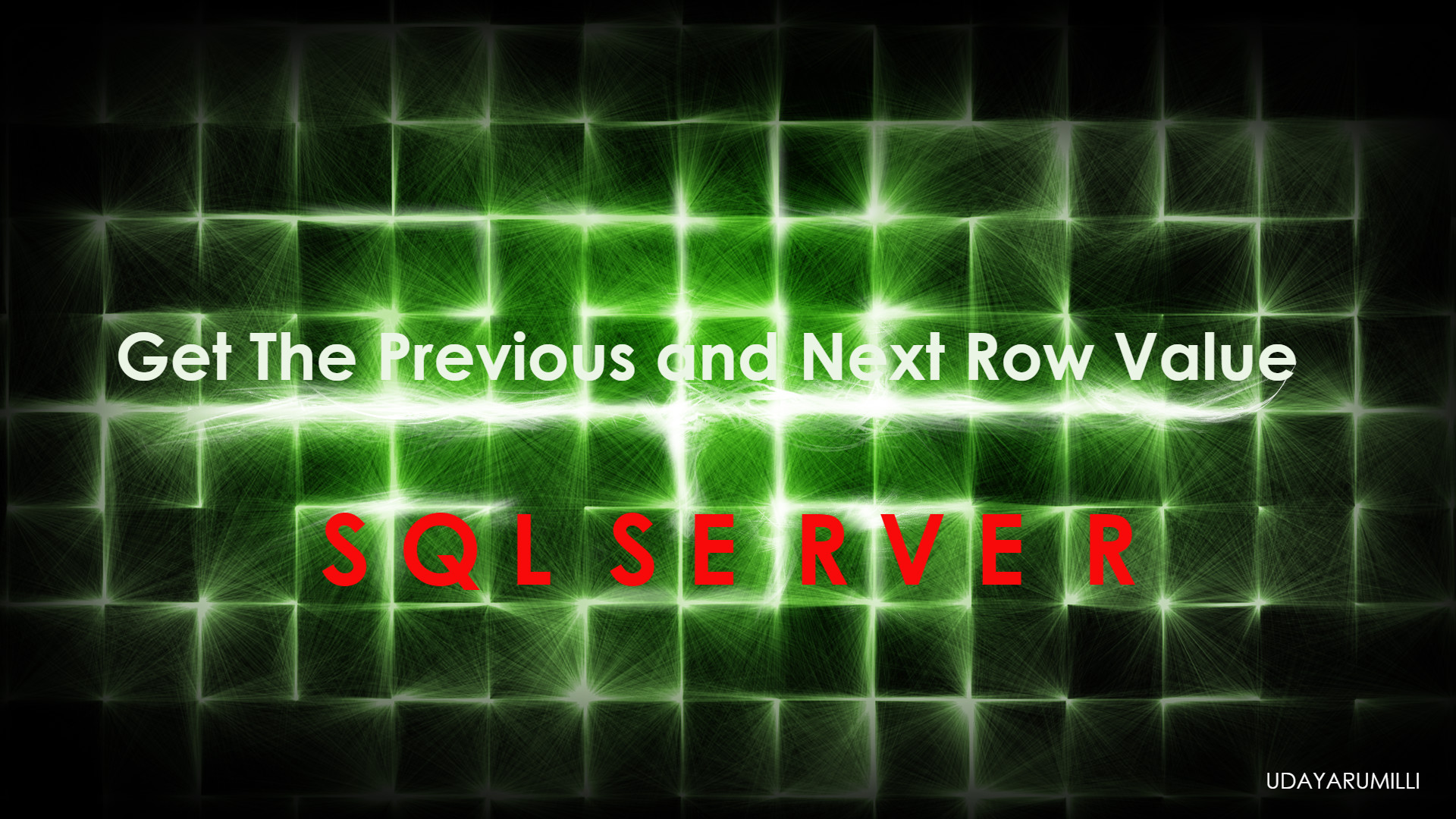 Get the Next and Previous Row Value in SQL Server